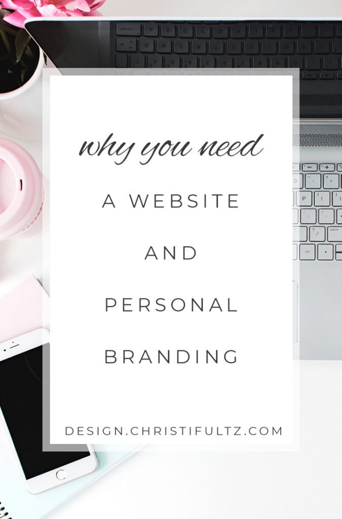 Why you need a website or blog and personal branding