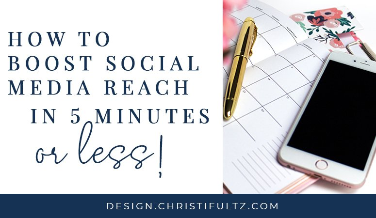 How to Boost Social Media Reach in 5 Minutes or Less