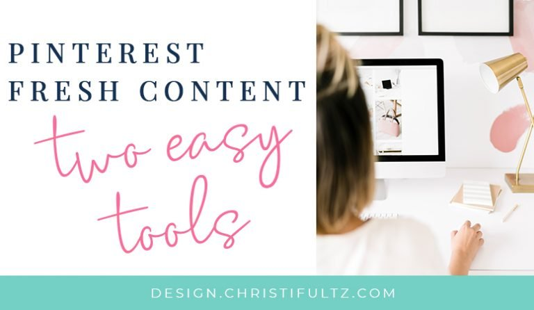 Pinterest Fresh Content Made Simple